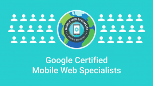 Google Certified Mobile Web Specialist badge with mobile icon on illustration of Earth.